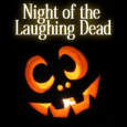 Night of the laughing dead form