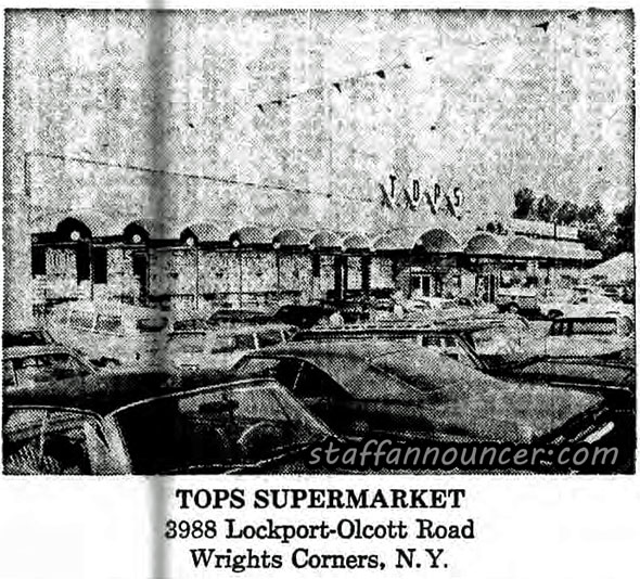 Tops, Lockport-Olcott Rd. Currently Family Dollar, across the street from current Tops.